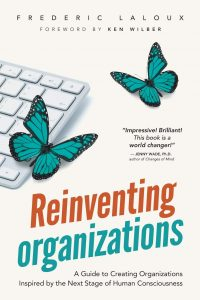 Frederic Laloux - Reinventing Organisations